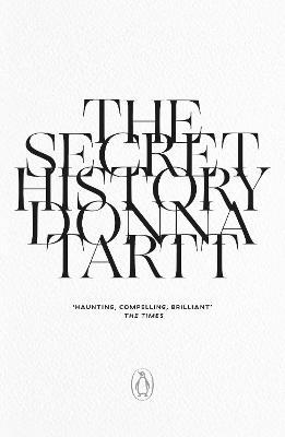 The Secret History : Donna Tartt : 9780241982884