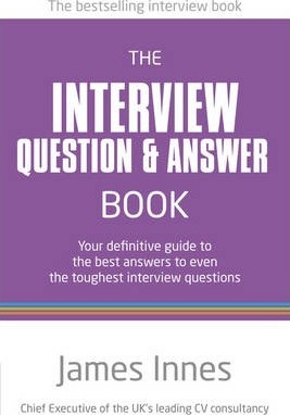 The Interview Question & Answer Book : James Innes : 9780273763710