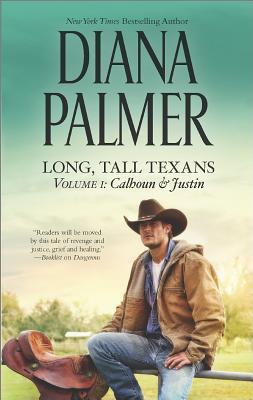 Long Tall Texans Vol I Calhoun & Justin Diana Palmer