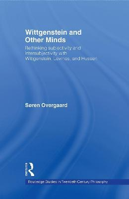 Wittgenstein and Other Minds