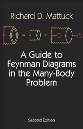 A Guide to Feynman Diagrams in the Manybody Problem : R