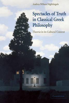 Spectacles of Truth in Classical Greek Philosophy