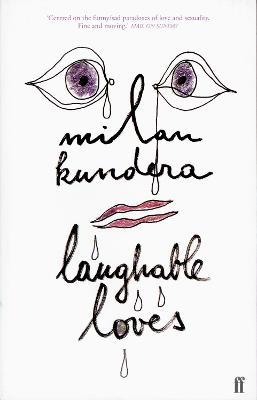 Laughable Loves : Milan Kundera : 9780571206926