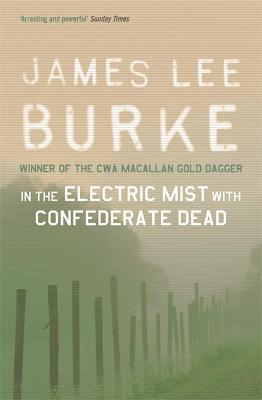 Image result for In the Electric Mist with Confederate Dead
