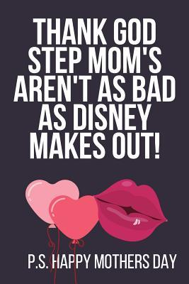 photo Happy Step Mothers Day Images thank god step mom s aren t as bad as