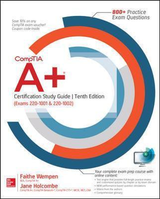 CompTIA A+ Certification Study Guide, Tenth Edition (Exams
