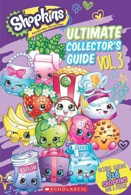 Shopkins Updated Ultimate Collector's Guide Scholastic