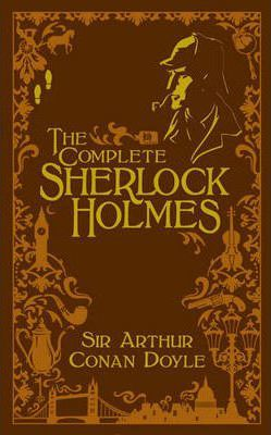 The Complete Sherlock Holmes (Volume II Signature Edition) : Sir ...