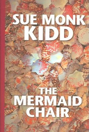 the mermaid chair caning kit sue monk kidd 9781585476329