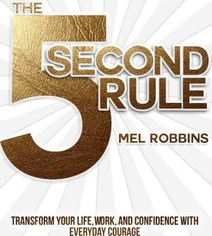 5 Second Rule by Mel Robbins | Simply Shir
