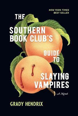 The Southern Book Club's Guide to Slaying Vampires Books to read during quarantine