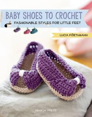 crochet baby booties diagram 1997 ford f250 parts shoes to lucia forthmann 9781782213574 fashionable styles for little feet
