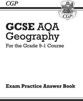 Grade 9-1 GCSE Geography AQA Answers (for Workbook) : CGP