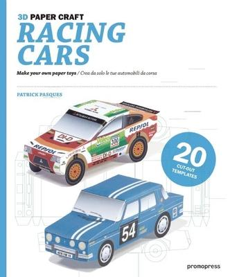 Racing Cars 3D Paper Craft P Pasques 9788492810635paper car