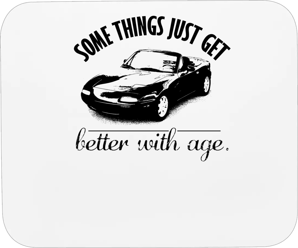 1990 Mazda Miata Mx 5 Better With Age Vintage Car Mousepad