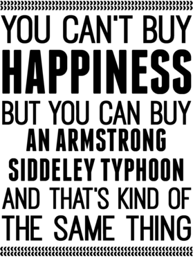 You Can't Buy Happiness Armstrong Siddeley Typhoon Car