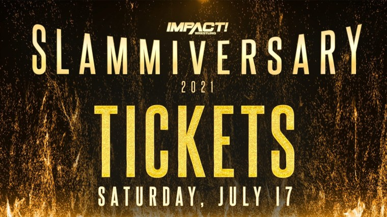 Limited Amount of VIP Tickets Released for Slammiversary – IMPACT Wrestling