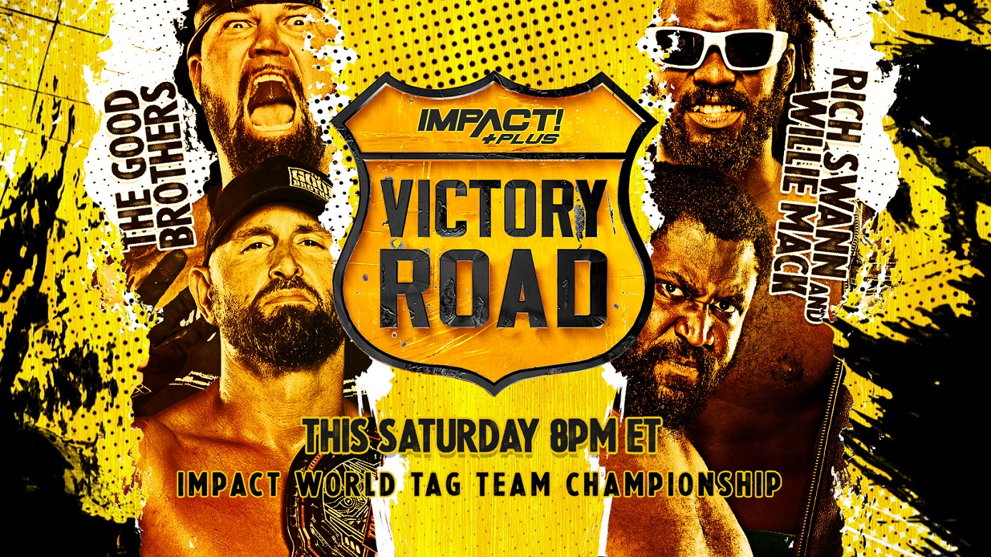 IMPACT World Tag Team Championship & Three Personal Grudge Matches Now Official for Victory Road This Saturday – IMPACT Wrestling