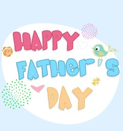 colorful text happy fathers day on blue background [ 1000 x 998 Pixel ]