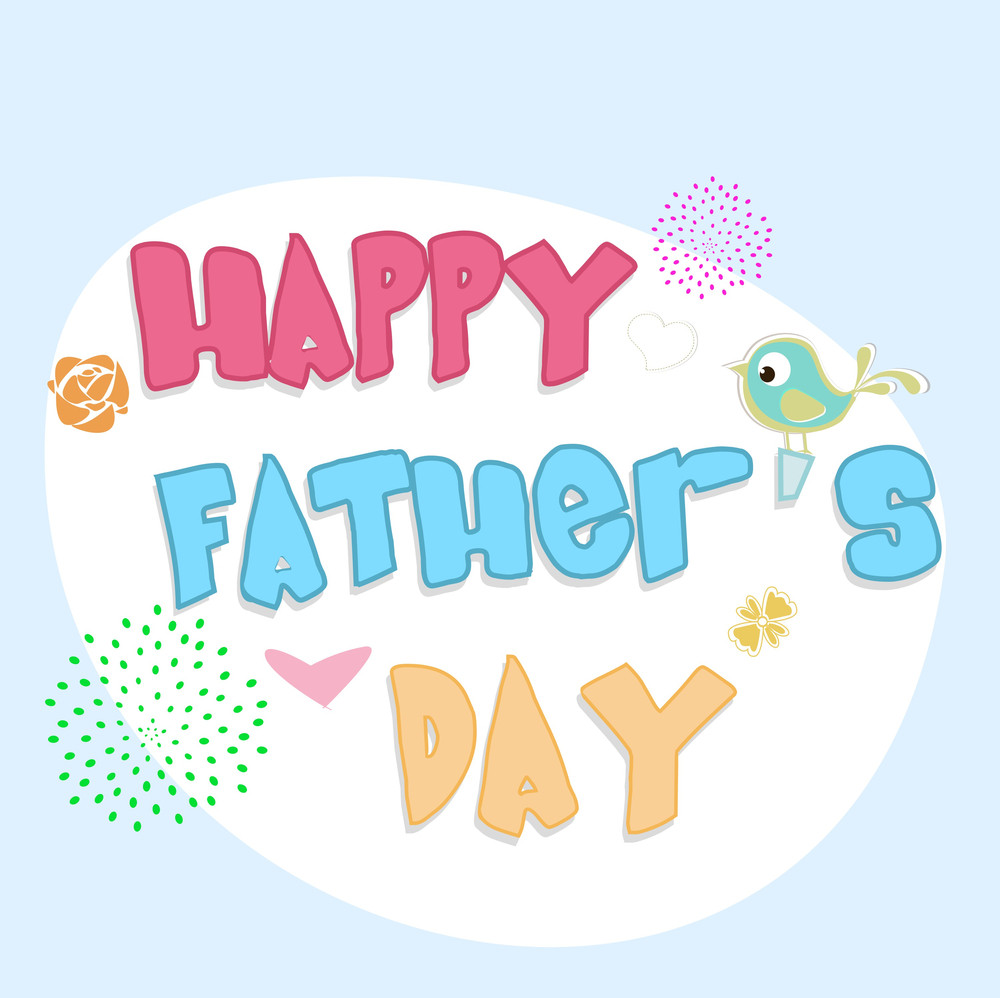 hight resolution of colorful text happy fathers day on blue background