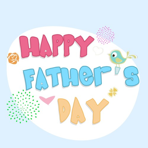 small resolution of colorful text happy fathers day on blue background