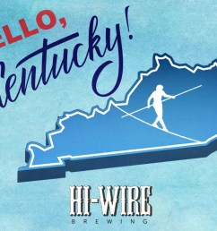 asheville n c hi wire brewing will be launching distribution in the entire state of kentucky beginning saturday february 17 with roll out events  [ 1275 x 932 Pixel ]