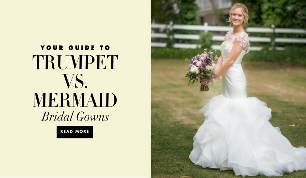 A Guide To Trumpet Versus Mermaid Wedding Dresses