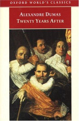 Twenty Years After (the D'artagnan Romances, #2) By