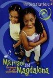 Marisol and Magdalena