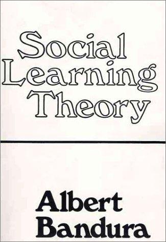 Social Learning Theory by Albert Bandura — Reviews