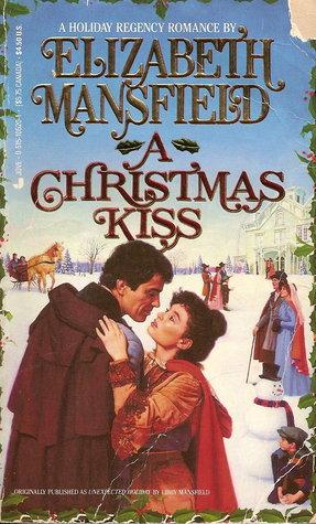 A Christmas Kiss By Elizabeth Mansfield — Reviews