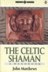 The Celtic Shaman: A Handbook