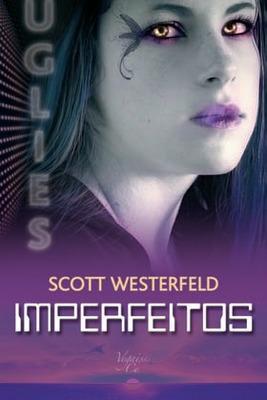 Imperfeitos (Uglies, #1)