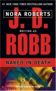 Naked in Death (In Death, #1)
