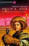 Martian Time-Slip (SF Masterworks, #13)