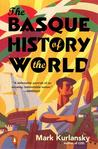 The Basque History of the World: The Story of a Nation
