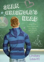 Sean Griswold's Head Lindsey Leavitt