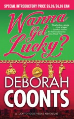 Book Review – Wanna Get Lucky? (Lucky O'Toole #1) by Deborah Coonts