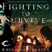 Fighting to Survive by Rhiannon Frater