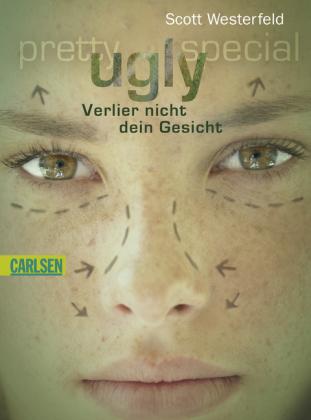 Ugly - Verlier nicht dein Gesicht (Uglies, #1)
