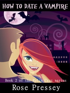 How to Date a Vampire by Rose Pressey