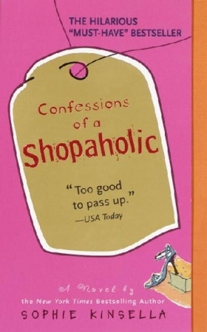 Confessions of a Shopaholic (Shopaholic, #1)