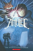 Amulet, Vol. 2: The Stonekeeper's Curse (Amulet, #2)