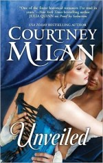 Book Review – Unveiled (Turner, #1) by Courtney Milan