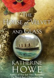 The House of Velvet and Glass