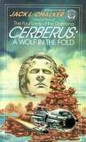 Cerberus: A Wolf in the Fold