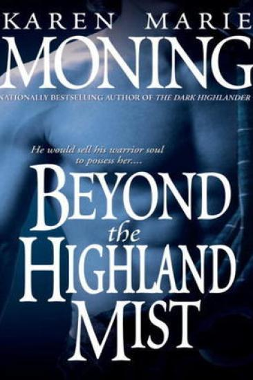 Book Review – Beyond the Highland Mist (Highlander #1) by Karen Marie Moning