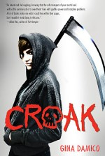 Early Review – Croak (Croak #1) by Gina Damico