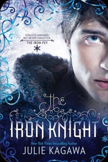 Book Review – The Iron Knight (The Iron Fey #4) by Julie Kagawa