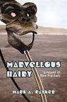 Marvellous Hairy